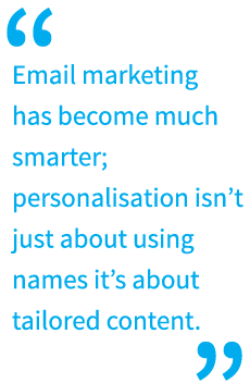 Why Personalisation and Dynamic Content is Key to Email Marketing Strategies image ciaraquote1