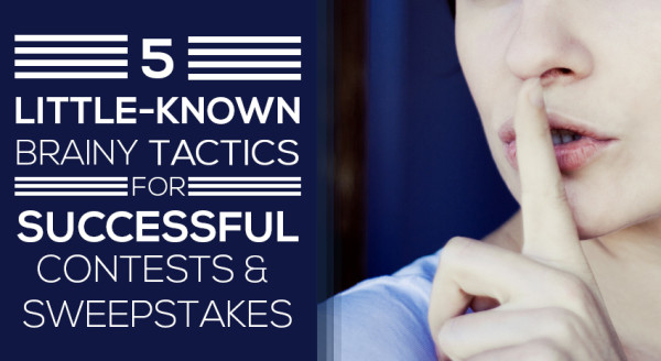 5 Little known Brainy Tactics for Successful Contests & Sweepstakes image 5 tactics1.jpg 600x328