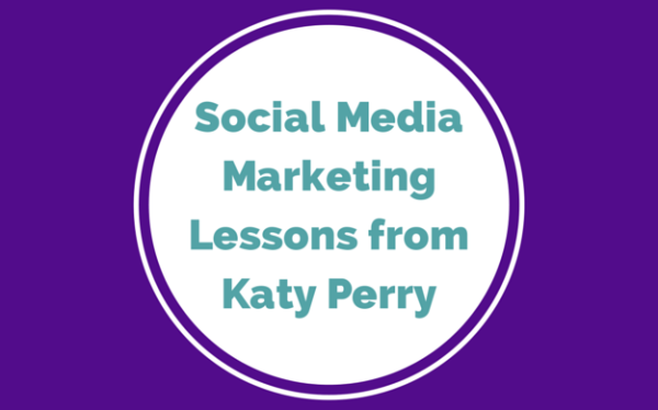 Social Media Marketing Lessons From Katy Perry image Social Media Marketing Lessons from Katy 600x374