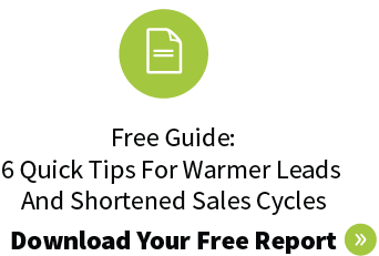 Are You Using The Best Marketing Channels For Your Business? image nro 6 quick tips for warmer leads snd shortened sales cycles 11.png1