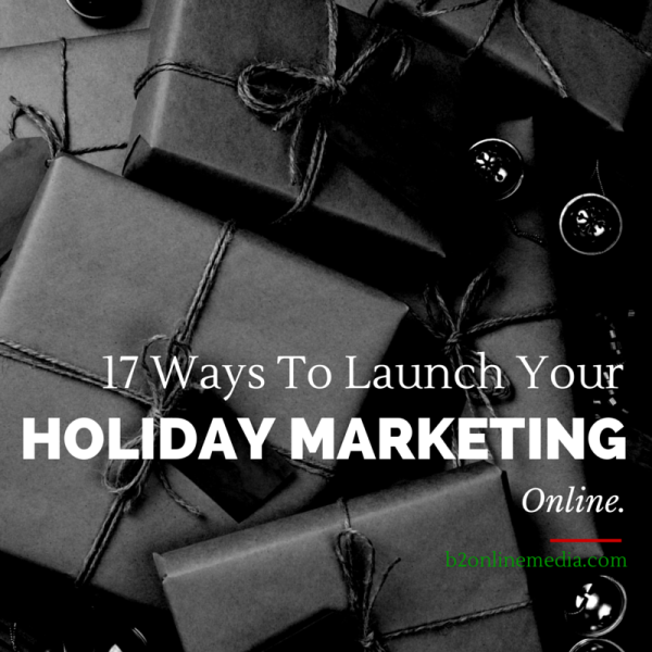 17 Ways To Launch Your Holiday Marketing Online image 17 Ways To Launch Your Holiday Marketing.png 600x600