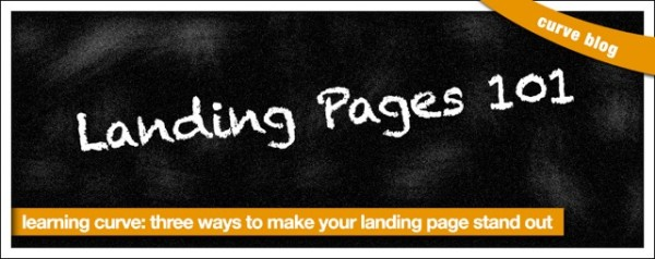 Three Ways To Make Your Landing Page Stand Out image landing page blog header2.jpeg 600x238