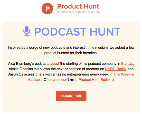 Why Product Hunt's Emails Are So Addictive image podcast hunt.png