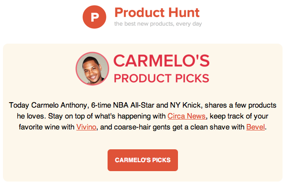 Why Product Hunt's Emails Are So Addictive image product hunt carmelo anthony.png