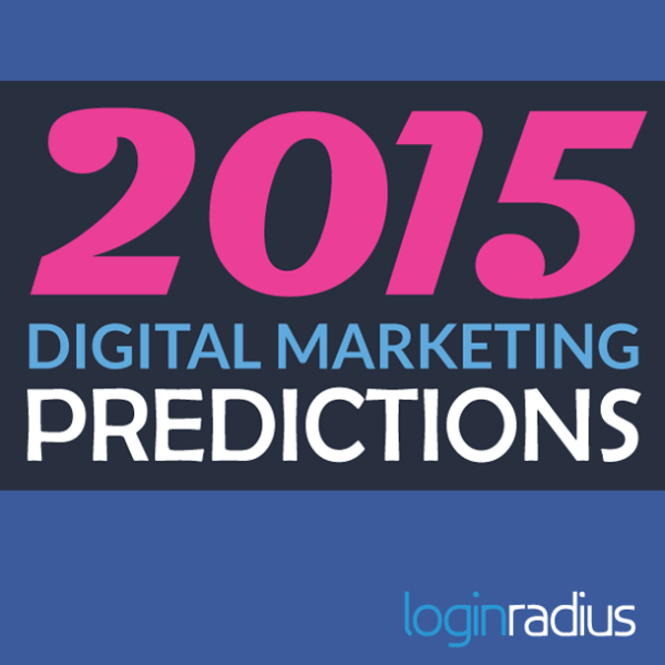 10 Digital Marketing Predictions For 2015 image 2015 digital marketing predictions.png 600x600