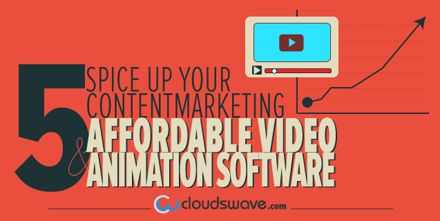 Spice Up Your Content Marketing: 5 Affordable Video and Animation Software image 5 animation software.png