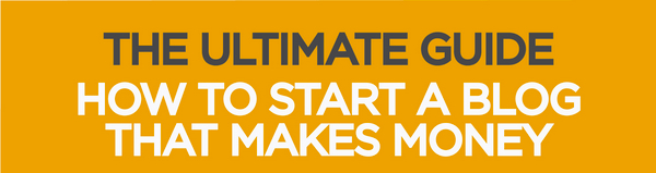 The Ultimate Guide – The 10 Key Steps For How To Start A Blog That Makes Money image The Ultimate Guide How to Start a Blog That Makes Money.jpg