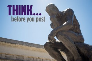 Think Before You Post! image Think before you post 300x199.jpg