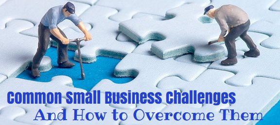 The Two Biggest Challenges Faced By Small Business Owners – And How To Overcome Them image common business challenges.jpg