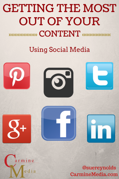 Social Media: Getting The Most Out Of Your Content image getting the most out of your social media content.png