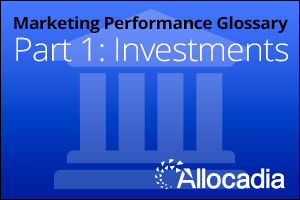 Marketing Performance Glossary - Investments