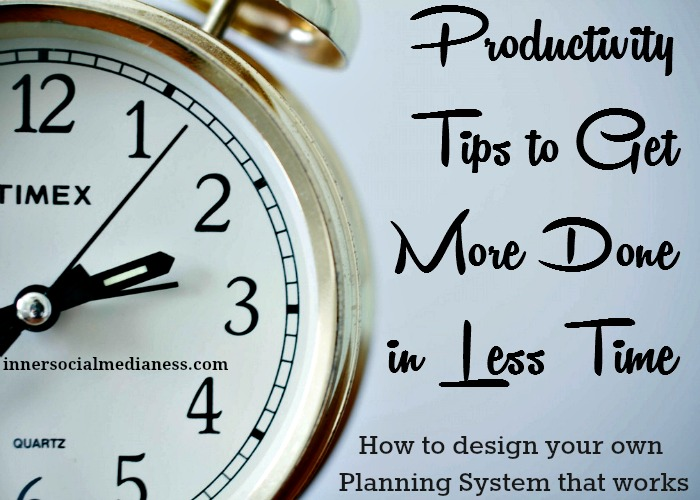 Productivity Tips To Get More Done In Less Time