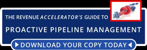 Proactive Pipeline Management