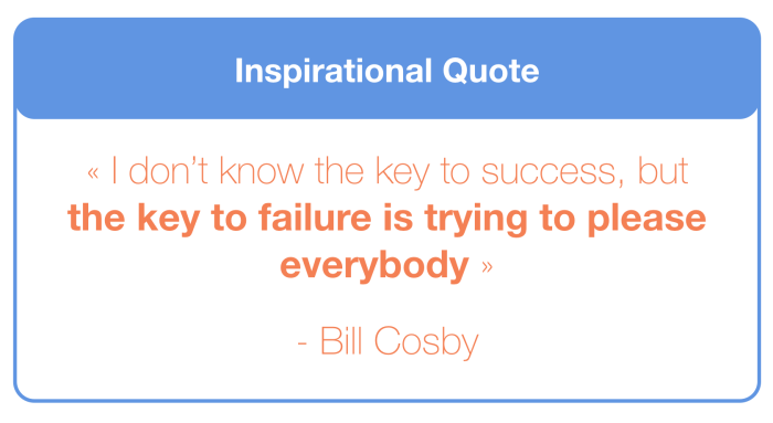 you can't please everyone failure business quote
