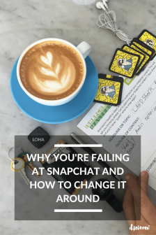 Why You're Failing At Snapchat And How To Change It Around