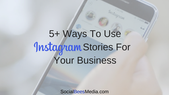 5+ Ways To Use Instagram Stories For Your Business. Learn how to use Instagram Stories for your brand's Instagram account
