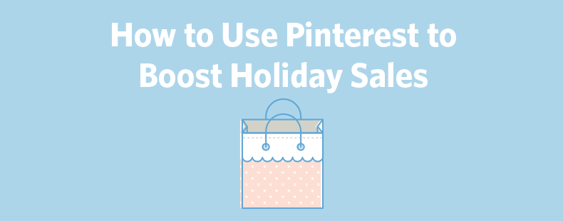 use-pinterest-for-holiday-sales-ft-image