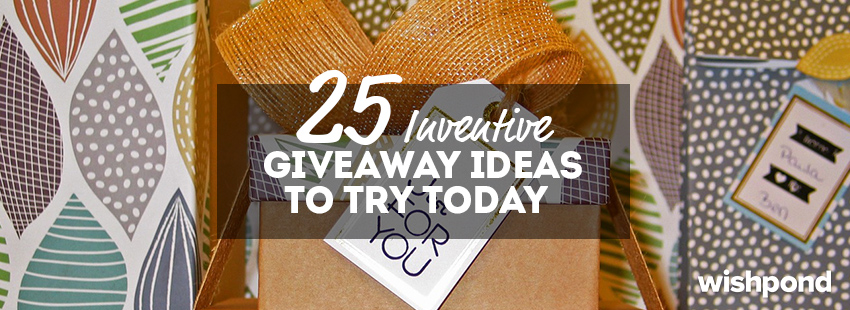 25 Inventive Giveaway Ideas to Try Today