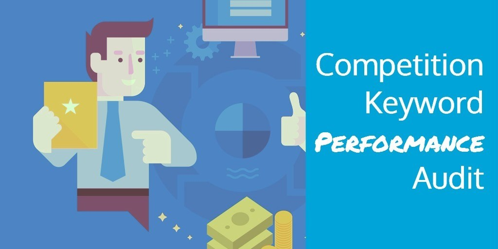 Competition Keyword Performance Audit