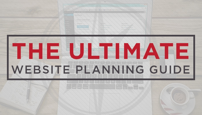 The Ultimate Website Planning Guide + A Dozen Questions to Consider