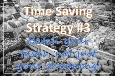How to Save Time, 5 Sensible Strategies to Save Hours per Day
