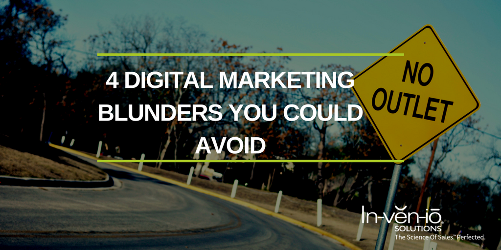 4 Digital Marketing Blunders You Could Avoid