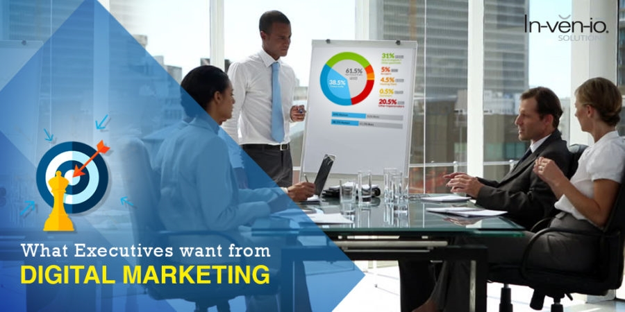 What Executives Want from Digital Marketing