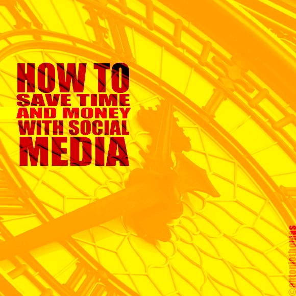 How to Save Time and Money with Social Media