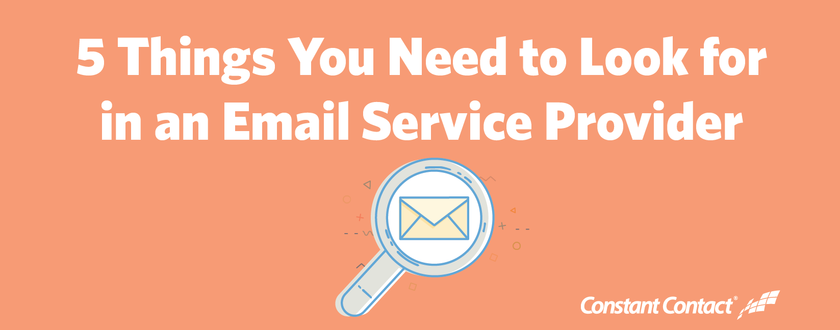 5 Things You Need to Look for in an Email Service Provider