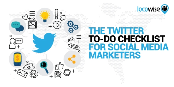 The Twitter To-Do Checklist For Social Media Marketers