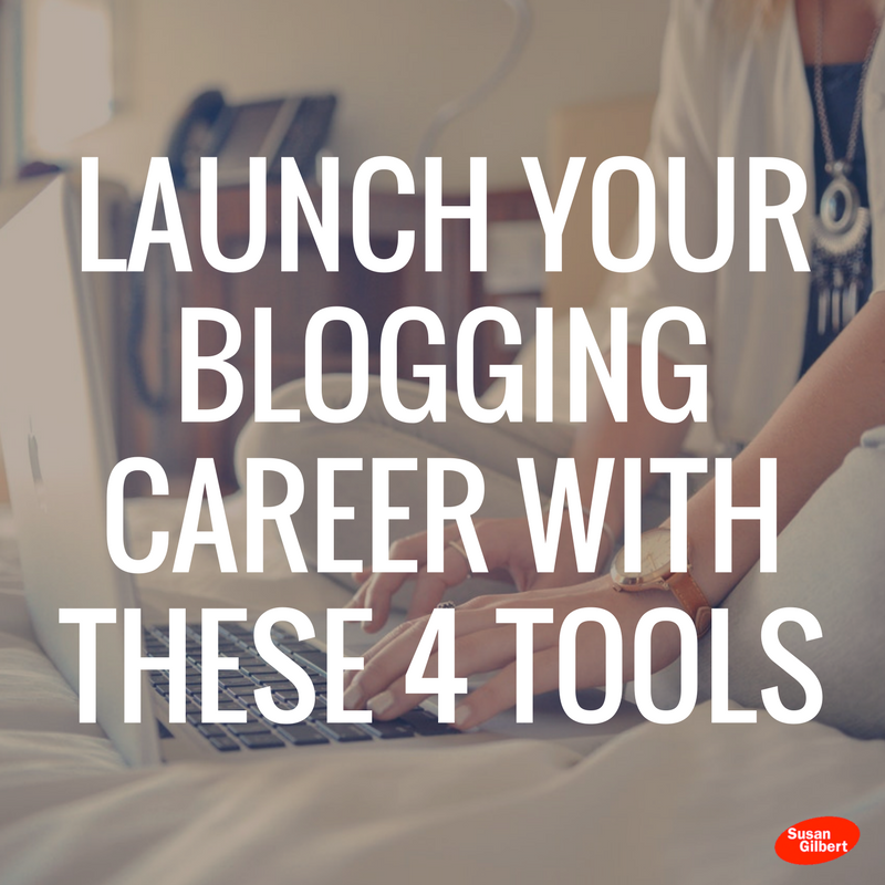 Launch Your Blogging Career with These 4 Tools