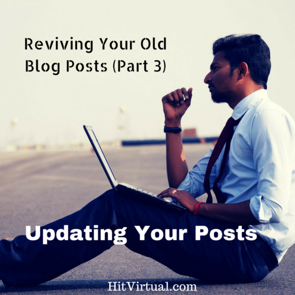 "Reviving Your Old Blog Posts Step 5: ""Make it pretty"""