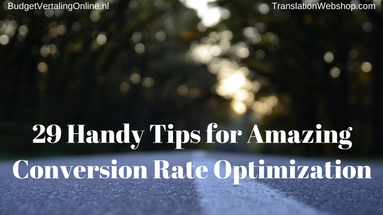 29 Handy Tips for Amazing Conversion Rate Optimization (CRO)