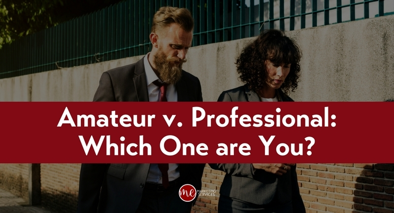 Amateur v. Professional – Which One are You?