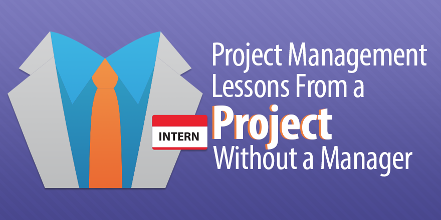 Project Management Lessons From a Project Without a Manager
