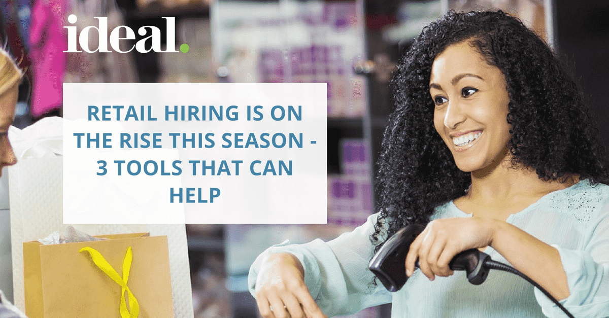 Retail Hiring Is On The Rise: 3 Tools That Can Help