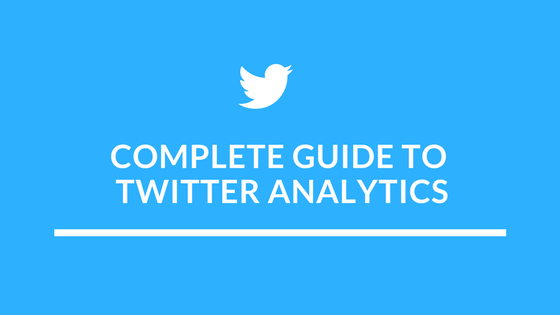 A Complete Guide To Twitter Analytics For Marketers