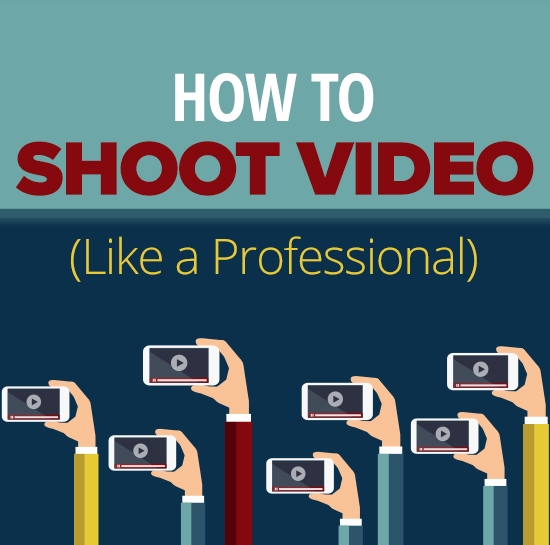 How To Shoot Video Like a Professional