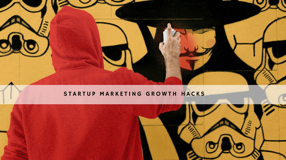 Startup Marketing Growth Hacks to Bolster Your Business