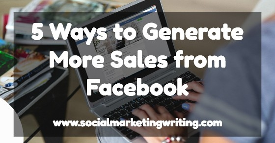 5 Ways to Generate More Sales from Facebook