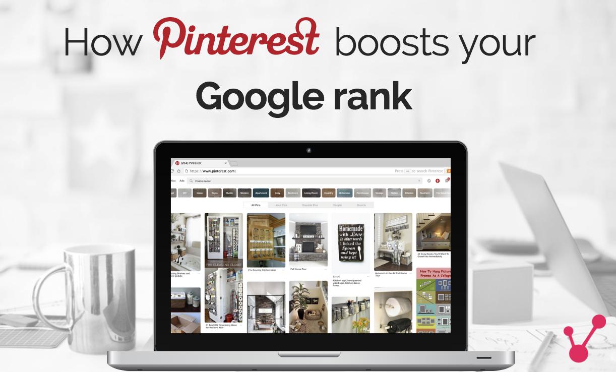 How Pinterest Boosts Your Google Rank