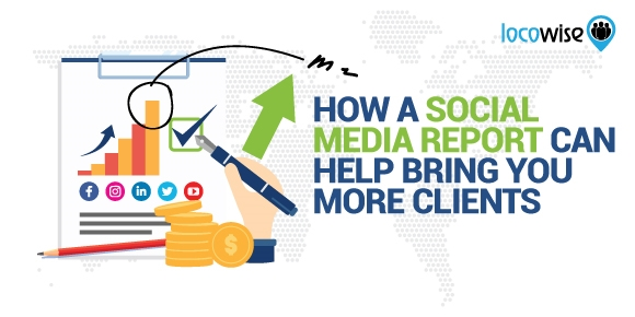 How A Social Media Report Can Help Bring You More Clients