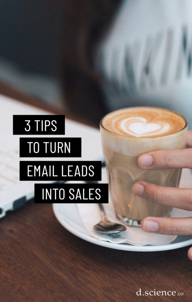 3 Tips to Turn Email Subscribers into Sales