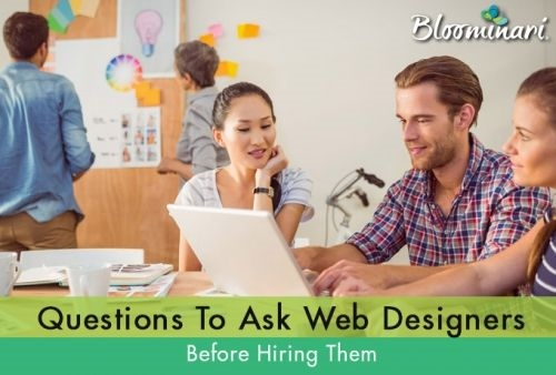 60 Questions To Ask Web Designers Before Hiring Them. Part 1
