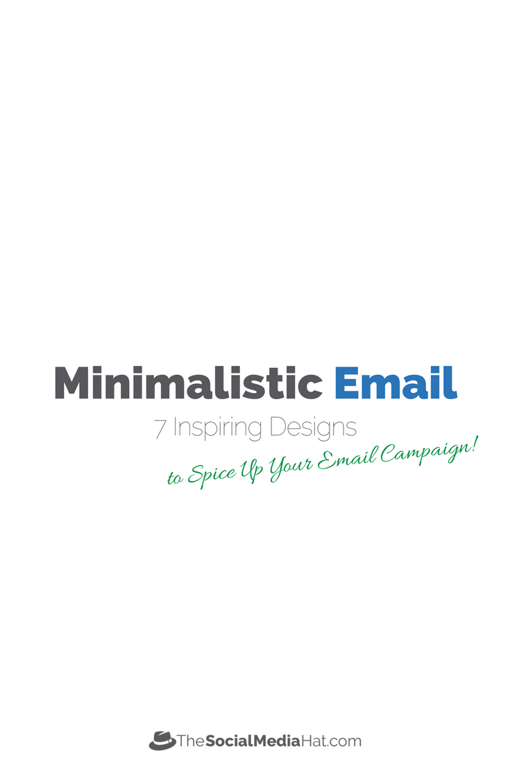 7 Inspiring Minimalistic Email Designs to Spice Up Your Email Campaign