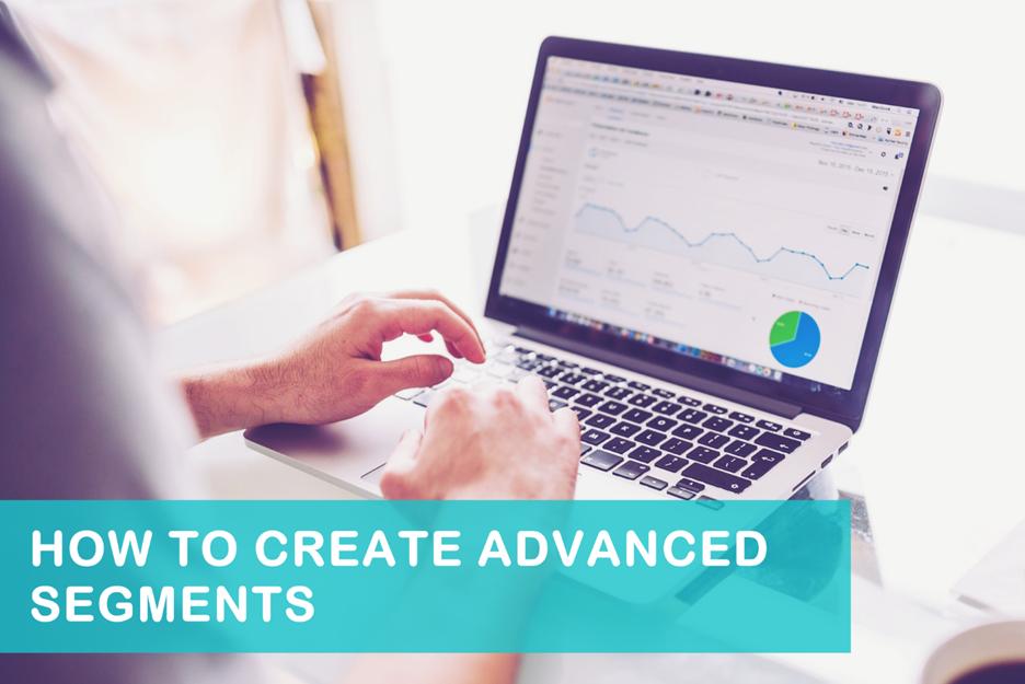 Understanding Custom Reports  and  Advanced Segments in Google Analytics