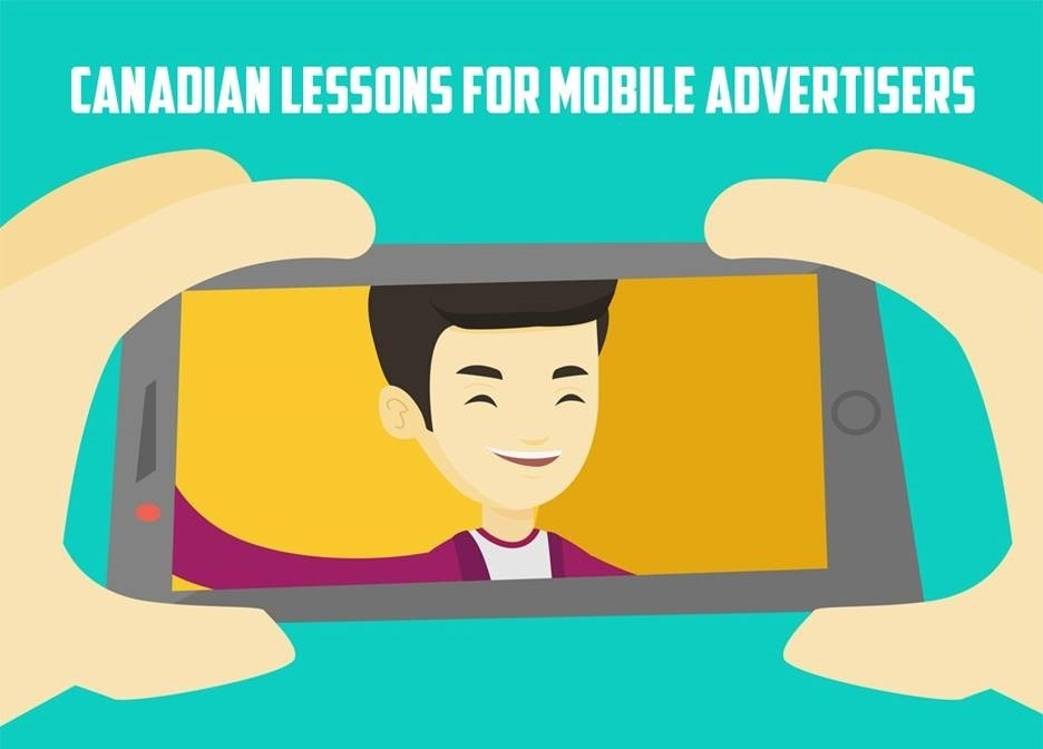 Canadian Lessons For Mobile Advertisers
