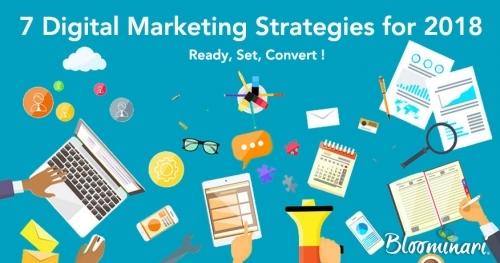 Ready, Set, Convert - 7 Digital Marketing Strategies for 2018