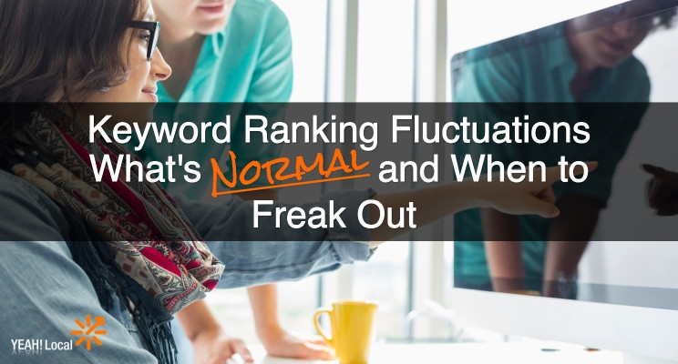 Keyword Ranking Fluctuations: What's Normal and When to Freak Out