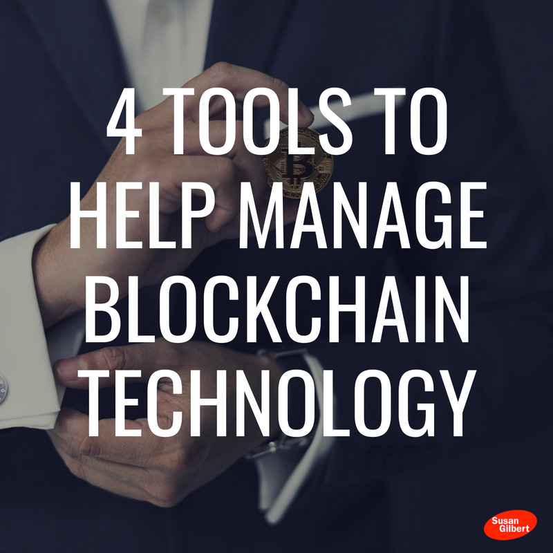 4 Tools to Help Your Business Utilize Blockchain Technology